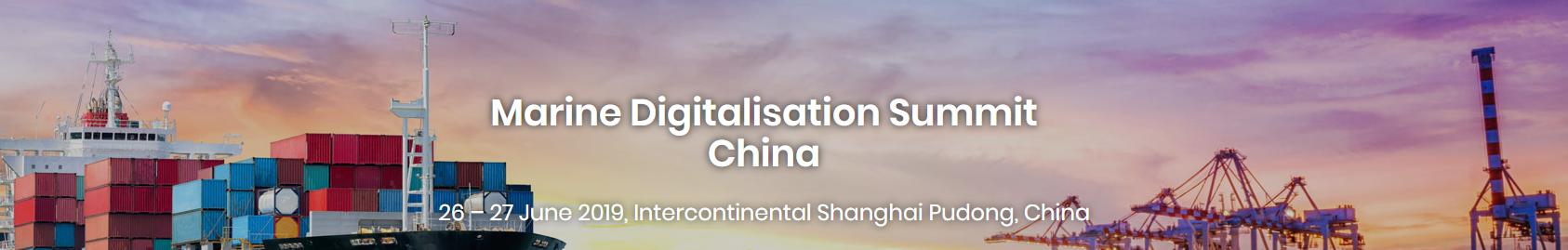 Marine Digitalisation Summit - Shanghai